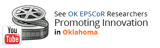 See OK EPSCoR Researchers Promoting Innovation in Oklahoma
